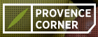 PROVENCE CORNER